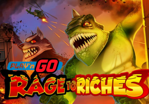 Rage to Riches - Games From Play'n GO